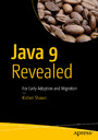 Java 9 Revealed - For Early Adoption and Migration