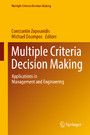 Multiple Criteria Decision Making - Applications in Management and Engineering