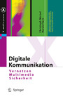 Digitale Kommunikation - Vernetzen, Multimedia, Sicherheit