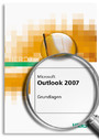 MS Office Outlook 2007 - Grundlagen
