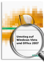 Umstieg auf Windows Vista und Office 2007