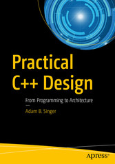 Practical C++ Design - From Programming to Architecture