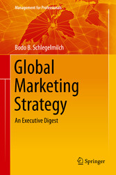 Global Marketing Strategy - An Executive Digest