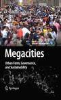 Megacities - Urban Form, Governance, and Sustainability