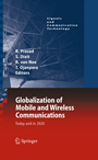 Globalization of Mobile and Wireless Communications - Today and in 2020