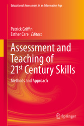 Assessment and Teaching of 21st Century Skills - Methods and Approach